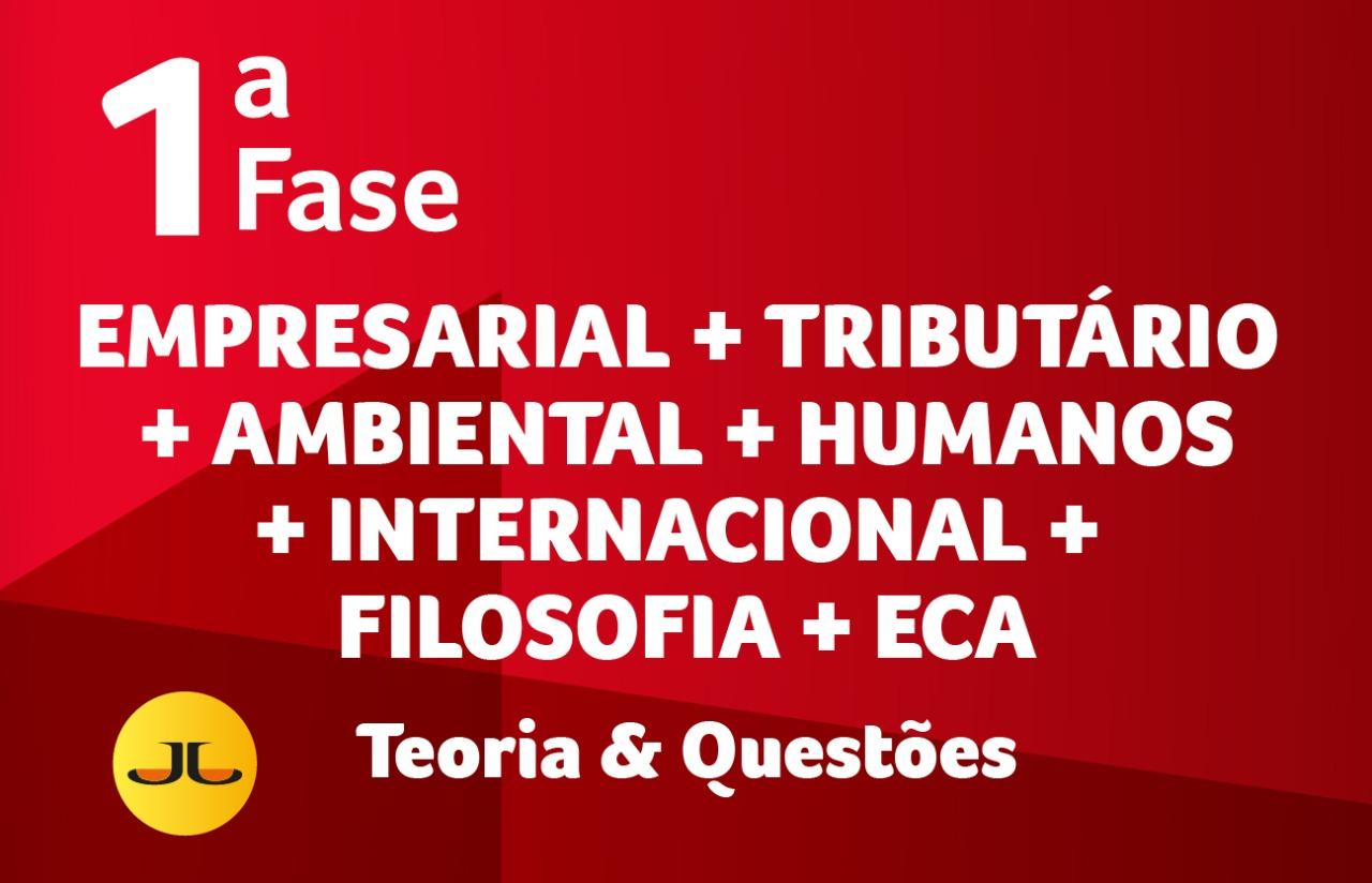 EMPRESARIAL + TRIBUTÁRIO + AMBIENTAL + HUMANOS + INTERNACIONAL + FILOSOFIA + ECA | TEORIA & QUESTÕES
