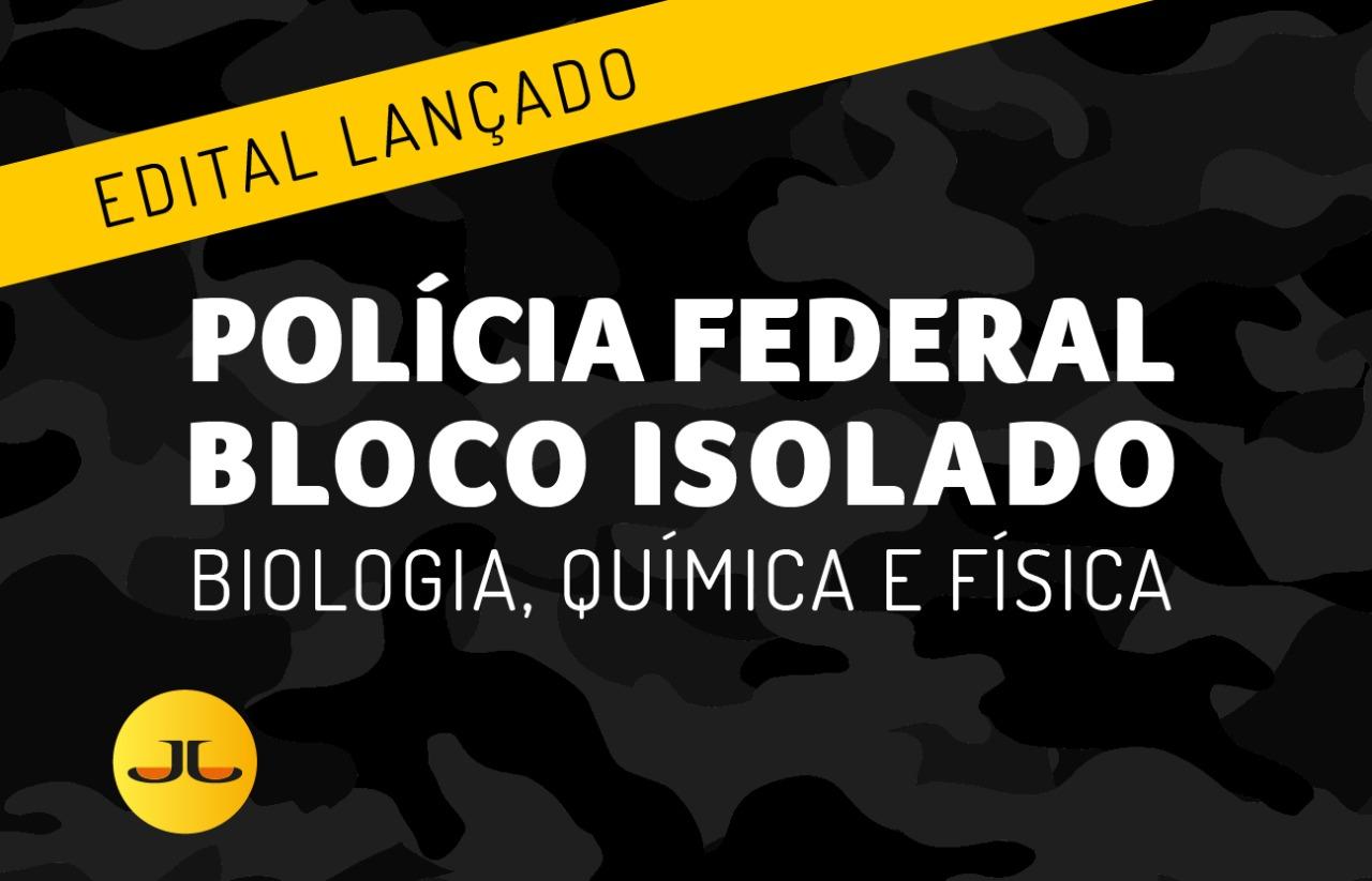 BLOCO ISOLADO - PF:   Biologia, Química + Física