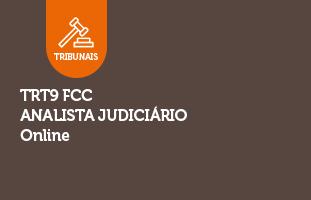 TRT9 FCC ONLINE | Analista Judiciário | 180 dias