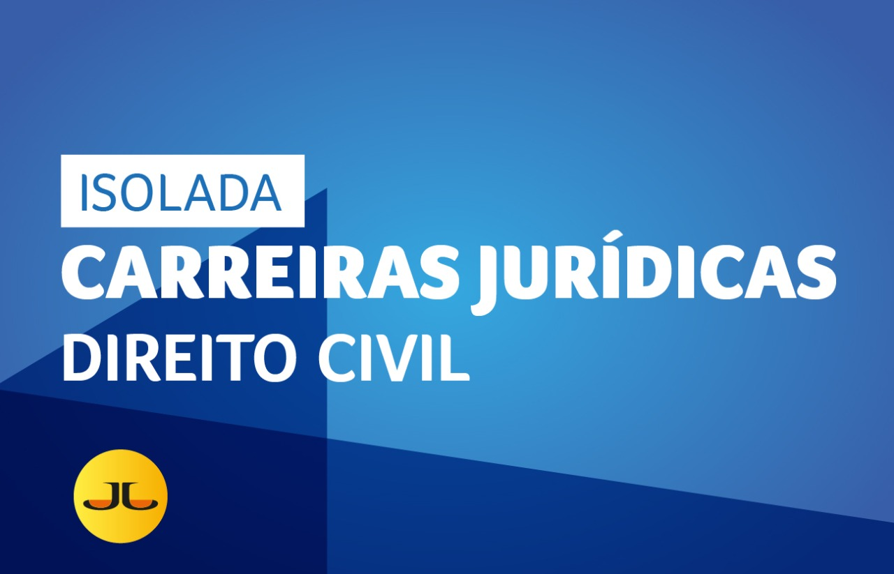 DIREITO CIVIL | CARREIRAS JURÍDICAS