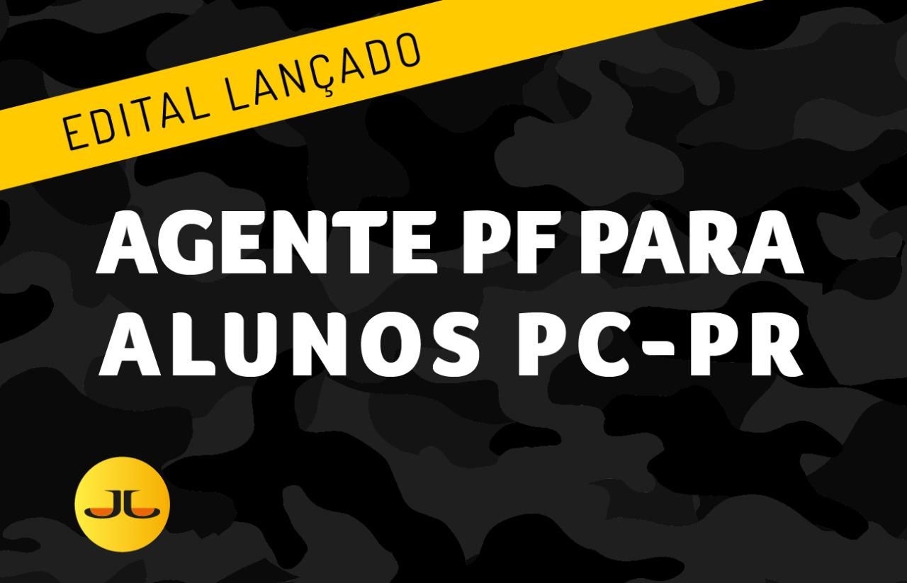 AGENTE PF PARA ALUNOS PC-PR