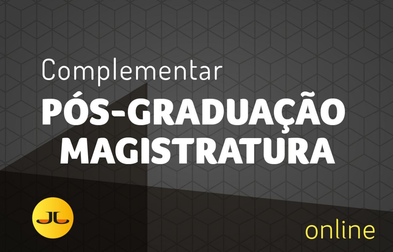 Pós-graduação em Direito Contemporâneo | Módulo Complementar Magistratura PR