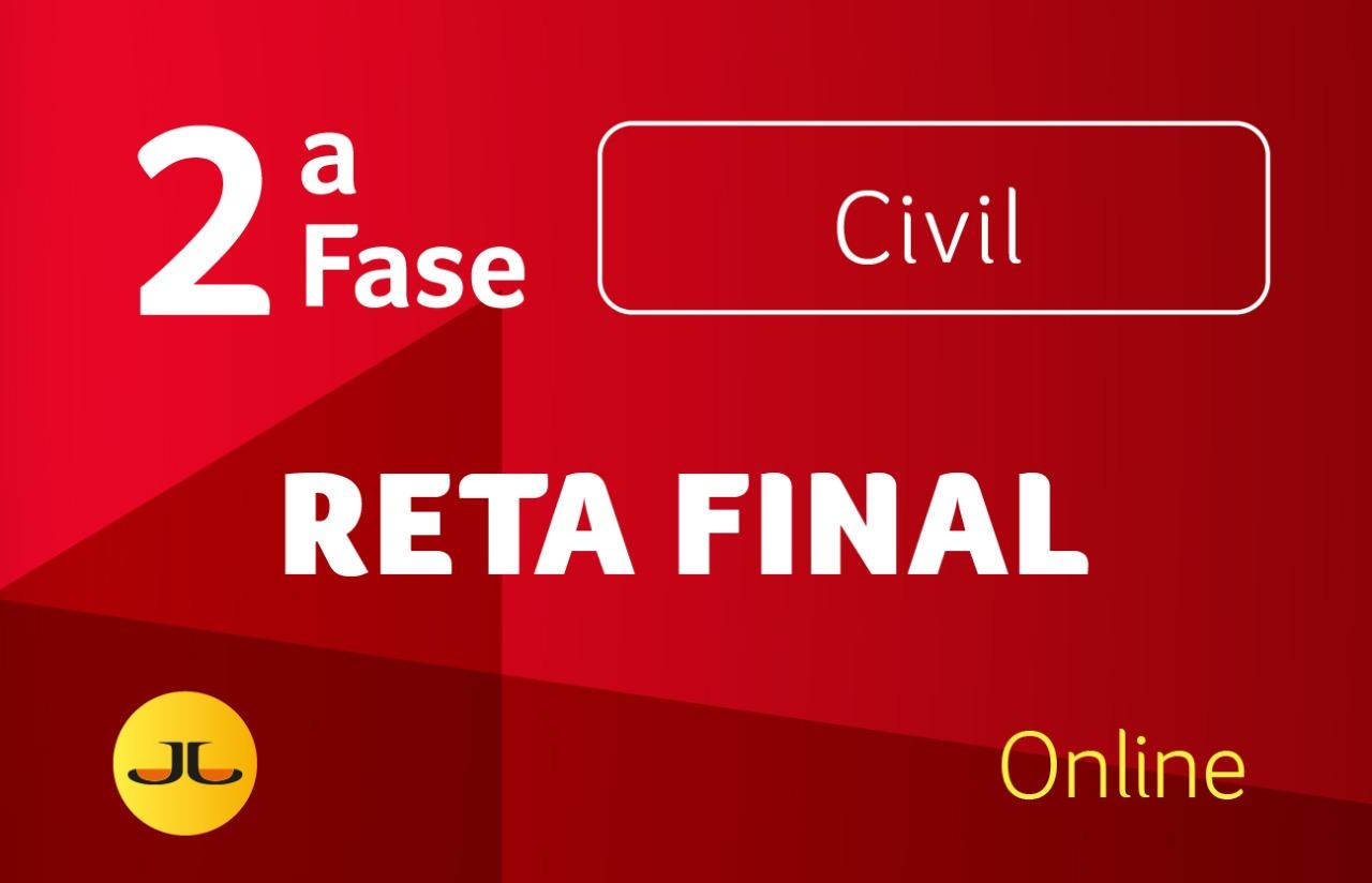 2ª FASE CIVIL - RETA FINAL