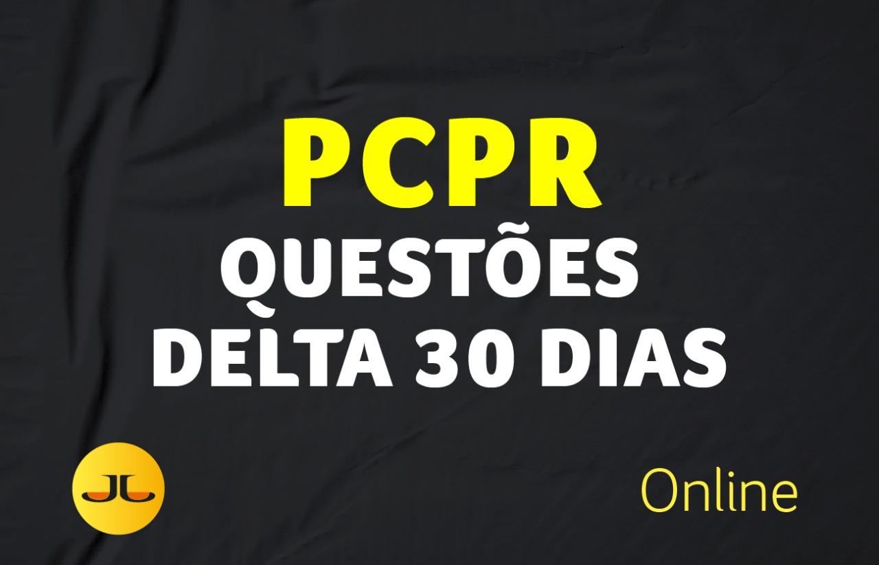 Questões Delta PC PR - 30 DIAS