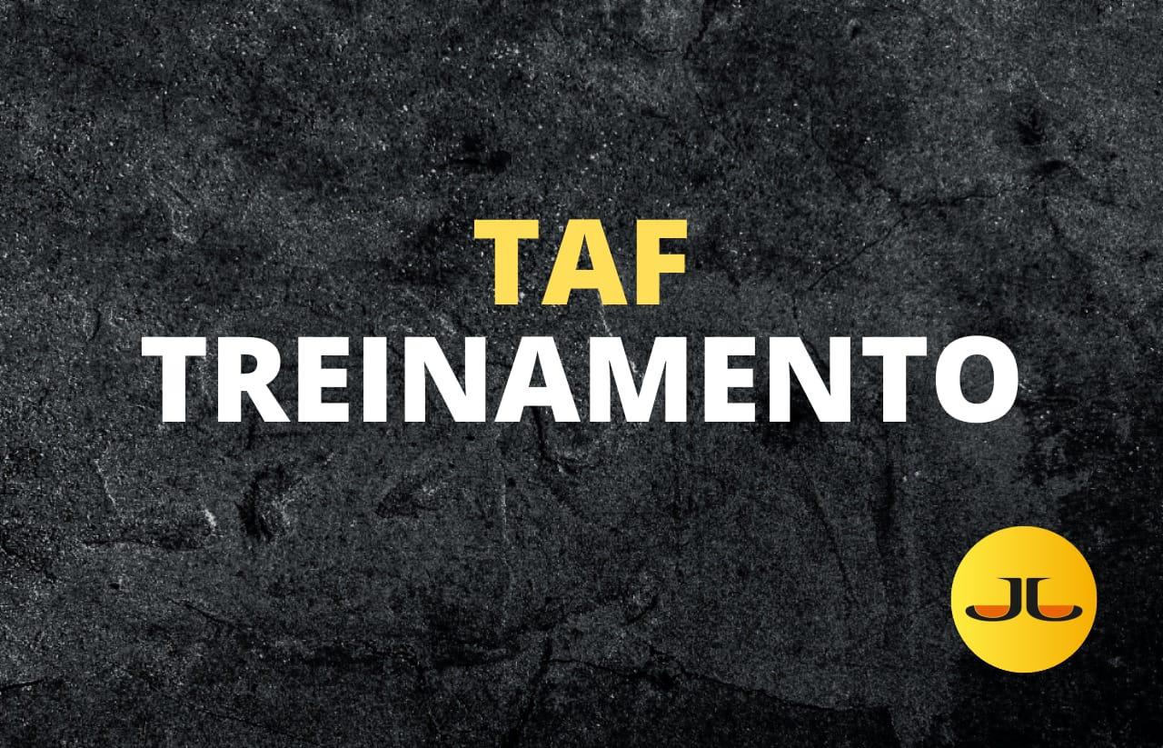 TREINAMENTO TAF