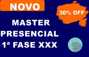 Novo Master - 1ª Fase | PRESENCIAL | XXX E.O.