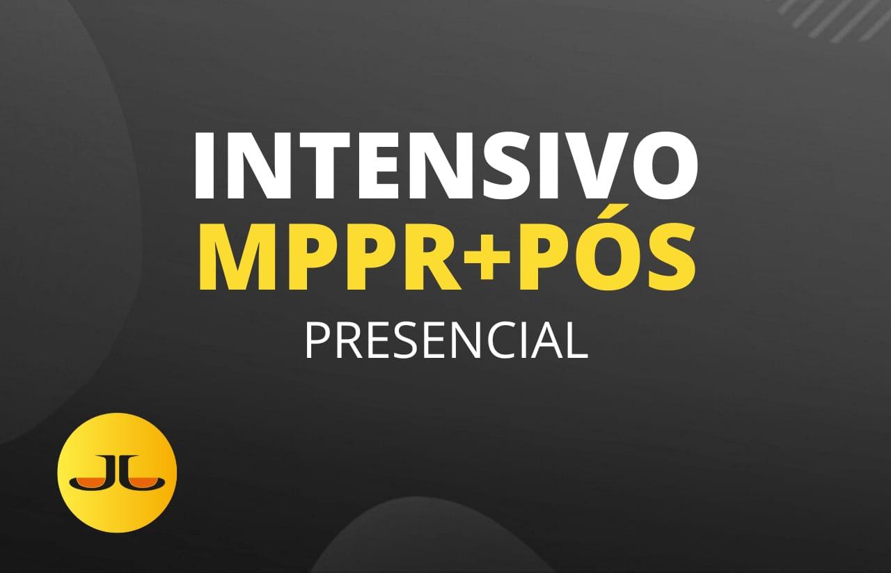 INTENSIVO MPPR + PÓS PRESENCIAL