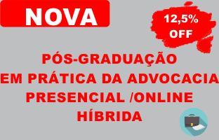 Pós-graduação em Prática da Advocacia | PRESENCIAL/ONLINE