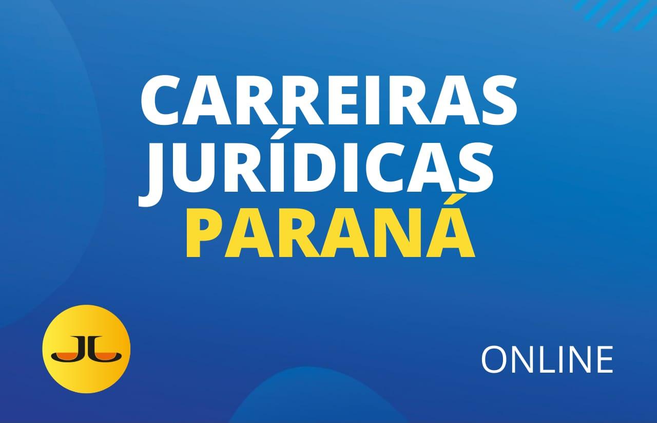 CARREIRAS JURÍDICAS PARANÁ