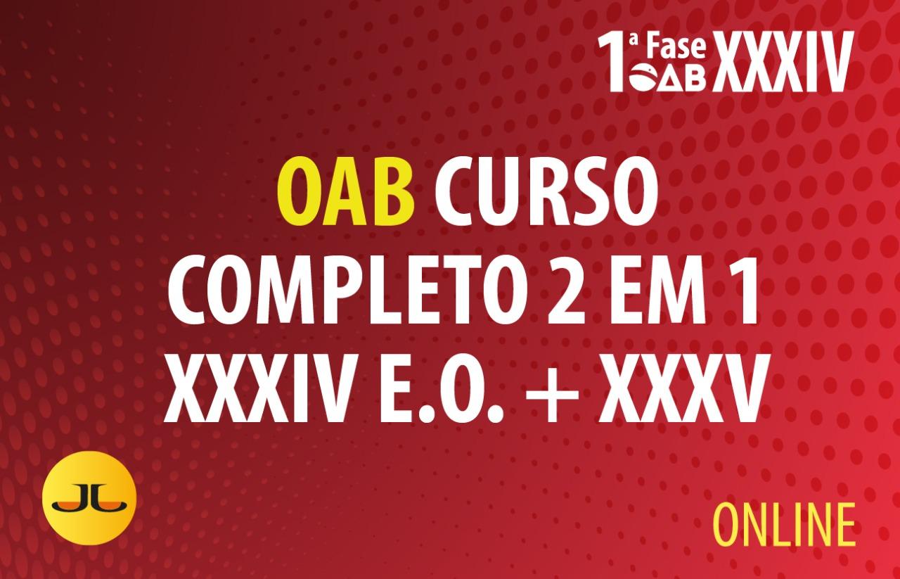 Curso Completo OAB 1ª fase  2 EM 1 |  XXXIV + XXXV E.O. | ONLINE