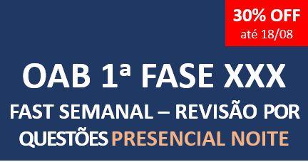 Fast Semanal - Revisão por Questões | XXX E.O. | PRESENCIAL NOITE