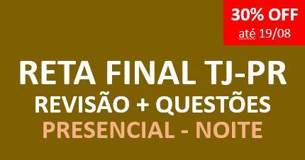 Novo Reta Final TJ - Revisão + Questões | NOITE