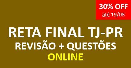 Reta Final TJ - Revisão + Questões |ONLINE