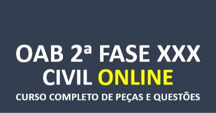 2ª Fase CIVIL - Curso Completo de Peças e Questões | XXX E.O. | ONLINE