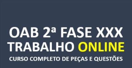 2ª Fase TRABALHISTA - Curso Completo de Peças e Questões | XXX E.O. | ONLINE