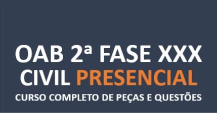 2ª Fase CIVIL - Curso Completo de Peças e Questões | XXX E.O. | PRESENCIAL