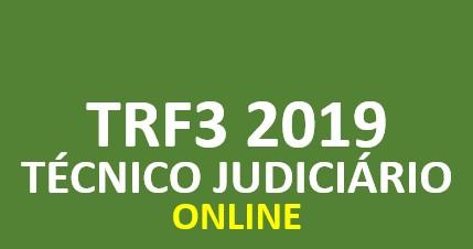 TRF3 FCC 2019 | Técnico Judiciário - Área Judiciária | ONLINE