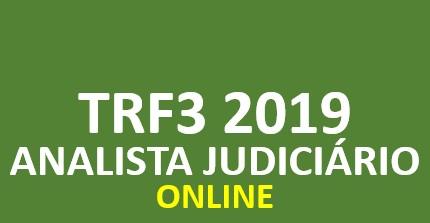 TRF3 FCC 2019 | Analista Judiciário - Área Judiciária | ONLINE