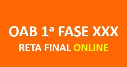 Reta Final - 1a Fase - OAB XXX