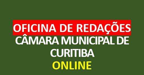 Oficina de Redações - Técnico da Câmara Municipal de Curitiba | ONLINE