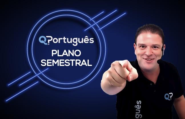 QPortuguês - Plano Semestral
