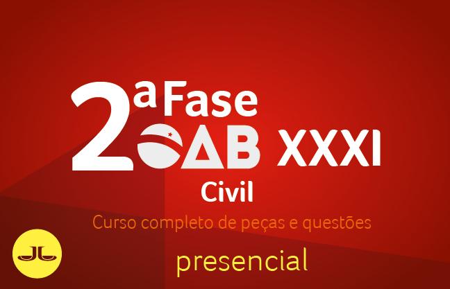 2ª Fase CIVIL - Curso Completo de Peças e Questões | XXXI E.O. | PRESENCIAL