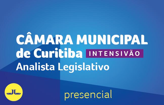 Câmara Municipal de Curitiba - Analista Legislativo | PRESENCIAL NOITE