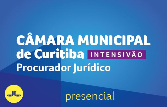 Câmara Municipal de Curitiba - Procurador Jurídico | PRESENCIAL NOITE