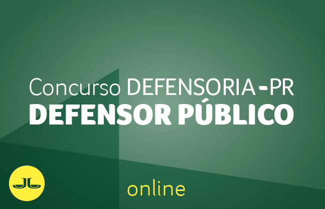 CONCURSO DEFENSORIA-PR DEFENSOR PÚBLICO ONLINE