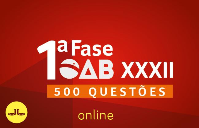 OAB 500 Questões Comentadas |ONLINE | XXXII E.O.