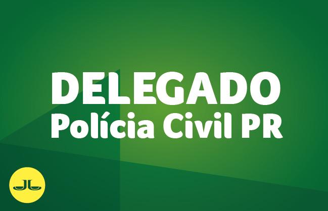 Polícia Civil PR | Delegado