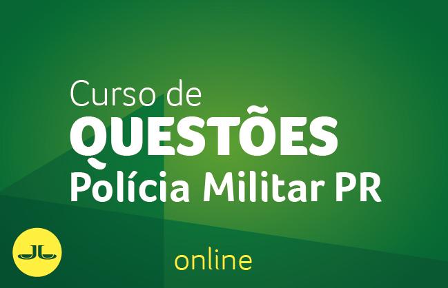 Curso de Questões para a PM/PR - ONLINE