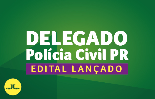 Delegado Polícia Civil PR | ONLINE | EDITAL LANÇADO
