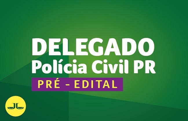 Polícia Civil PR   Delegado