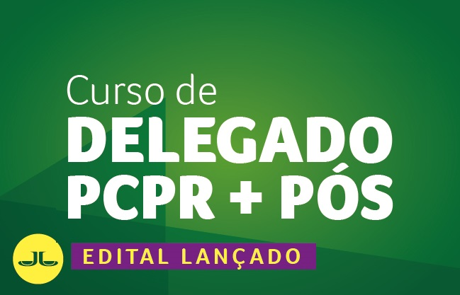 Delegado Polícia Civil PR + Pós   6 Meses