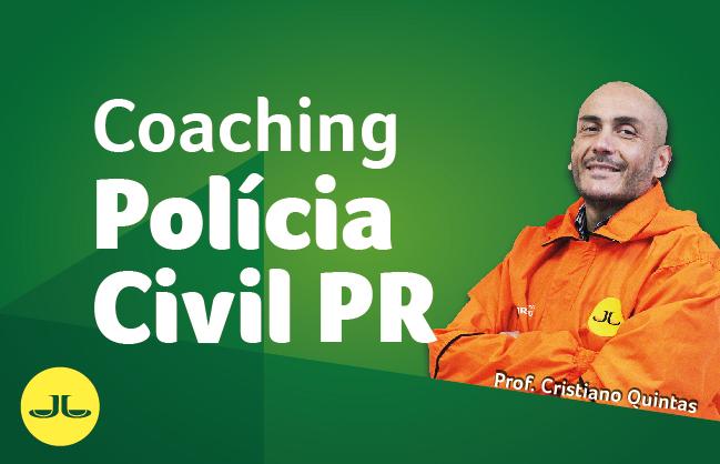 COACHING com Cristiano Quintas - Polícia Civil PR