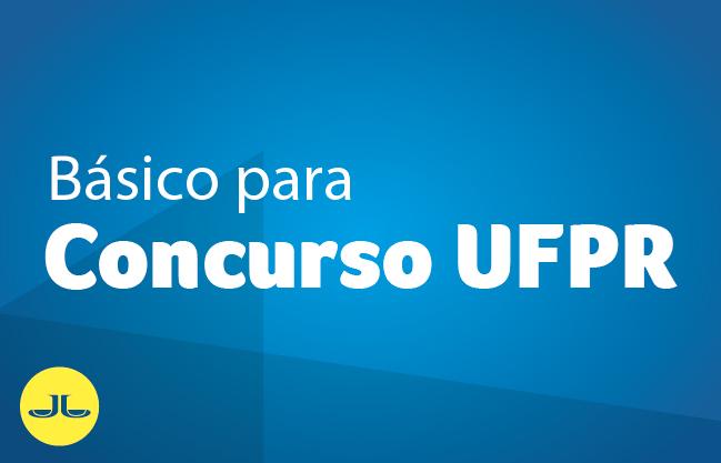 BANCA NC/UFPR | Módulo básico para concursos
