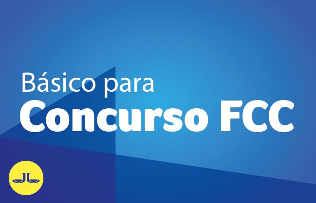 BANCA FCC | Módulo básico para concursos