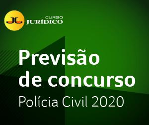 Concursos previstos para Polícia Civil 2020