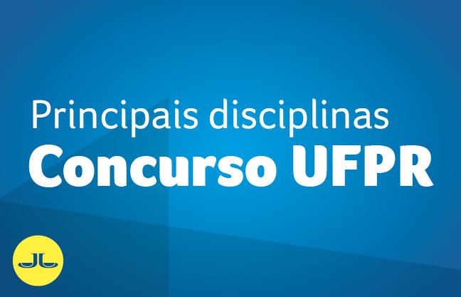 BANCA UFPR | PRINCIPAIS DISCIPLINAS (NÍVEL MÉDIO)