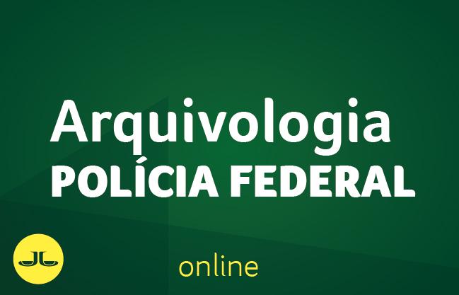 Arquivologia  | POLÍCIA FEDERAL