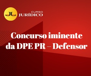 Concurso iminente da DPE PR - Defensor