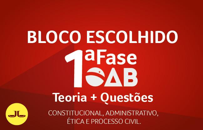 OAB  | ON-LINE | 1ª Fase XXXII E.O. BLOCO ESCOLHIDO