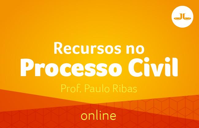 RECURSOS NO PROCESSO CIVIL