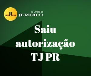 Saiu autorização TJ PR