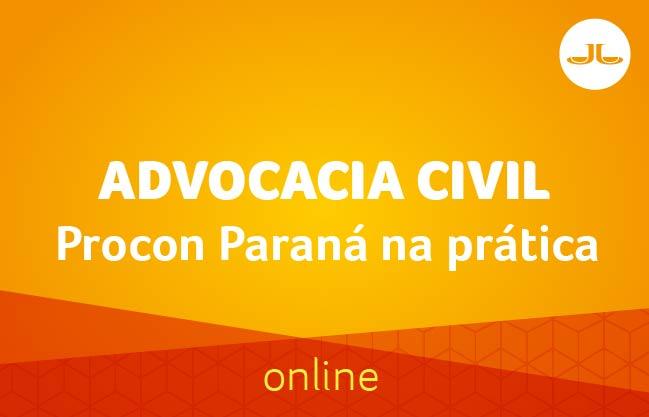Procon Paraná na prática