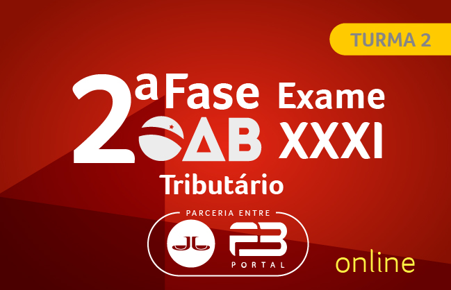 OAB 2ª FASE DIREITO TRIBUTÁRIO XXXI EXAME ONLINE TURMA 2