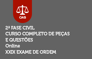 2ª Fase CIVIL - Curso Completo de Peças e Questões | ONLINE | XXIX Exame de Ordem